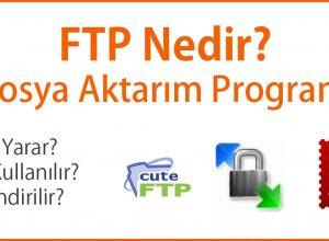 Ftp Nedir? Ftp Programları Nelerdir?